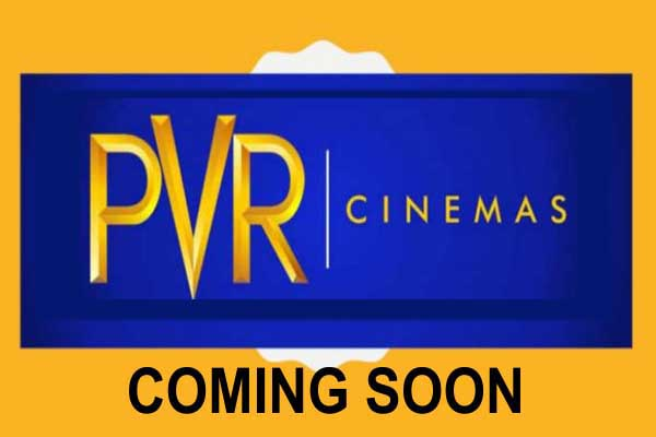 PVR Coming Soon!!!!!!!!